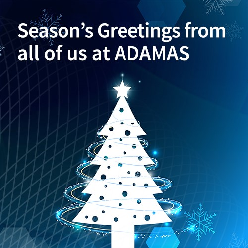 Season's Greetings from all of us at ADAMAS