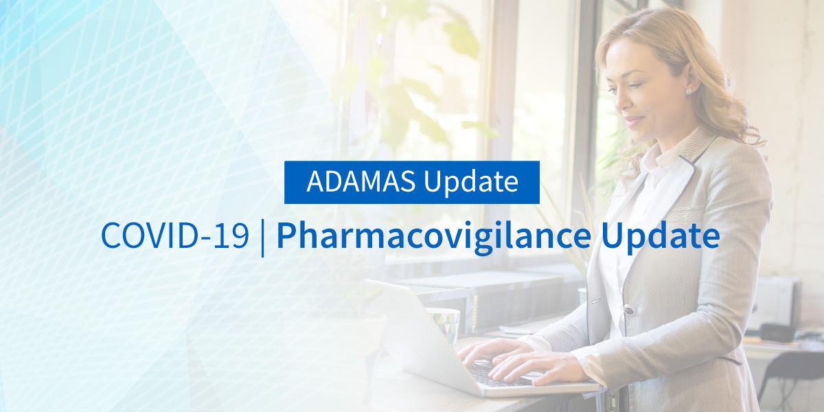 COVID-19   Pharmacovigilance Update