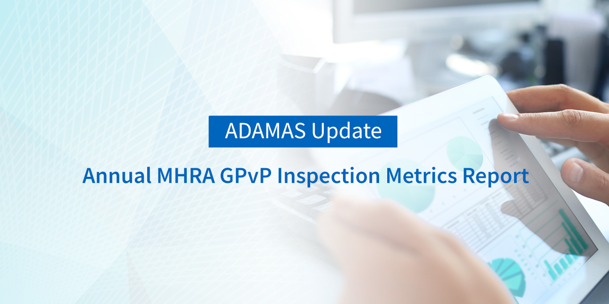 Annual MHRA GPvP Inspection Metrics Report – Apr 2018 to Mar 2019