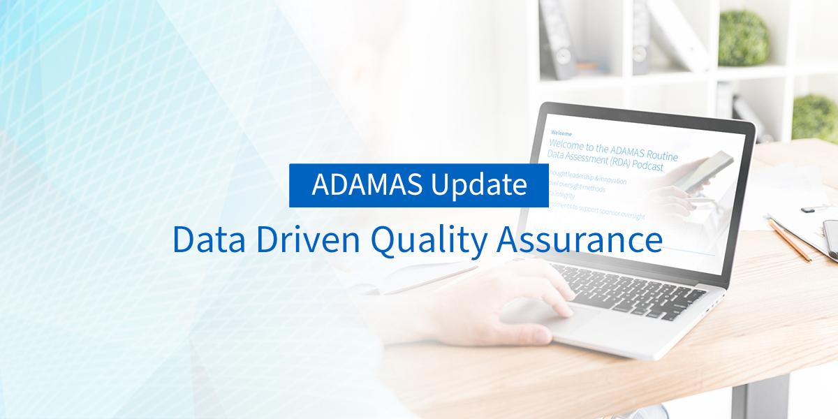 Data Driven Quality Assurance